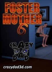 CrazyDad- Foster Mother 6