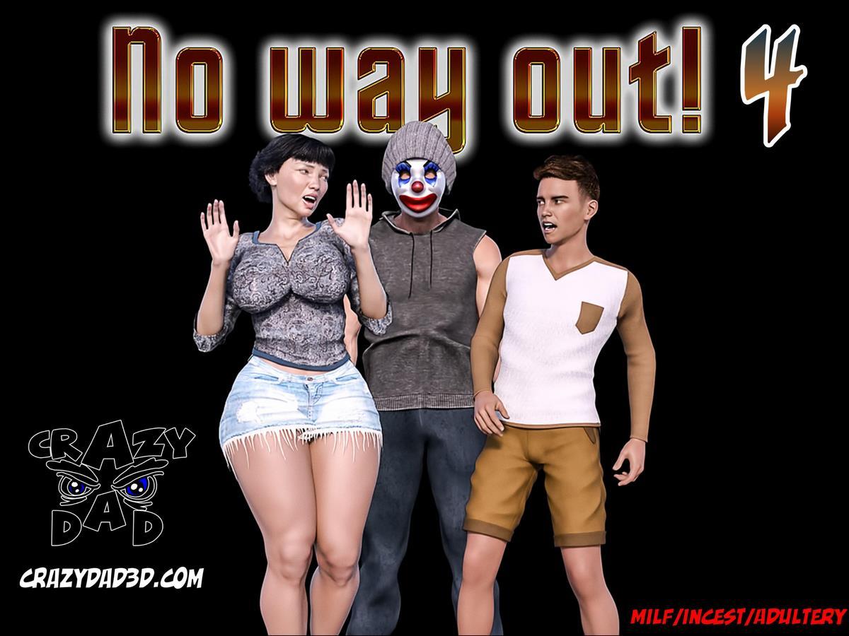 4 X 1 Porn crazydad3d] - no way out! part 4 • free porn comics